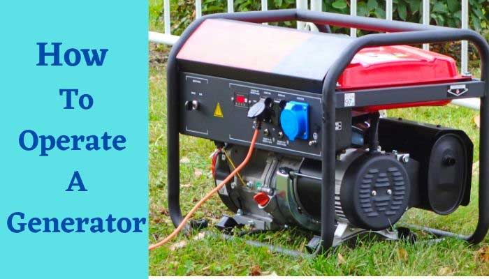 how-to-operate-a-generator