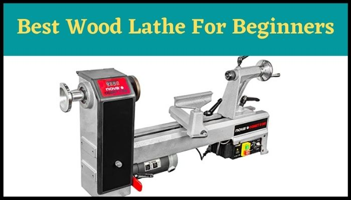 Best Wood Lathe For Beginners
