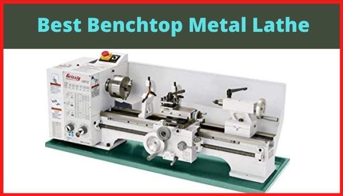 best benchtop lathe