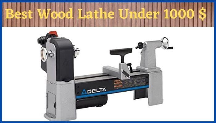 best wood lathe under 1000