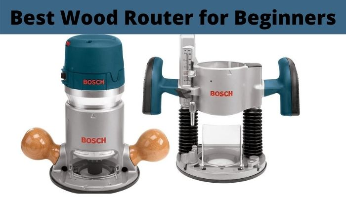 best wood router for beginners