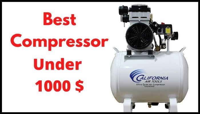 best air compressor under 1000