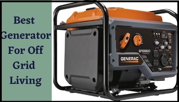 best generator for off grid