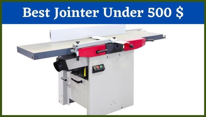 best jointer under 500
