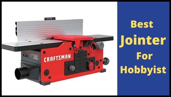 best jointer for hobbyist