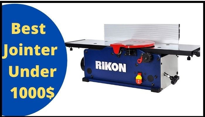 Best Jointer Under 1000 Dollars