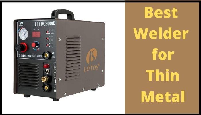 best welder for Thin metal